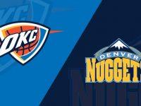Denver Nuggets vs Oklahoma City Thunder