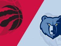 Memphis Grizzlies vs Toronto Raptors