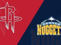 Houston Rockets vs Denver Nuggets