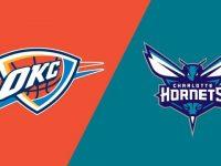 Oklahoma City Thunder vs Charlotte Hornets