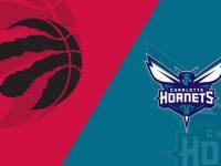 Charlotte Hornets vs Toronto Raptors