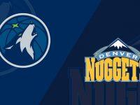 Denver Nuggets vs Minnesota Timberwolves