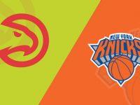 New York Knicks vs Atlanta Hawks