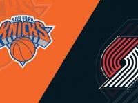 New York Knicks vs Portland Trail Blazers
