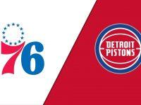 Philadelphia 76ers vs Detroit Pistons