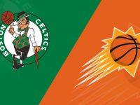Boston Celtics vs Phoenix Suns