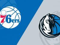 Dallas Mavericks vs Philadelphia 76ers
