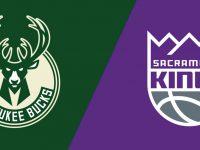 Sacramento Kings vs Milwaukee Bucks