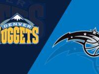 Denver Nuggets vs Orlando Magic