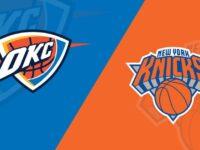 New York Knicks vs Oklahoma City Thunder