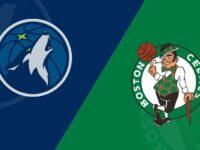 Minnesota Timberwolves vs Boston Celtics